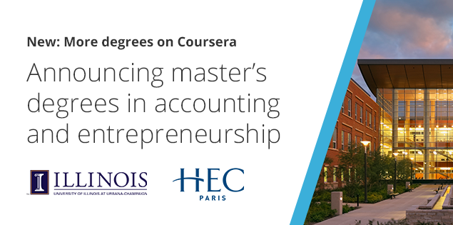 Coursera Launches Two New Master's Degrees from HEC Paris and the University of Illinois
