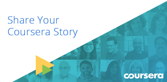 What's Your Coursera Story?
