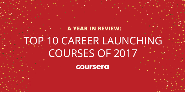 Top 10 Career Launching Courses of 2017
