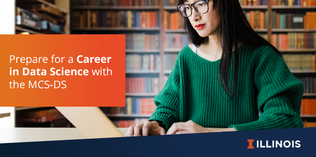 Prepare for a Career in Data Science with the MCS-DS