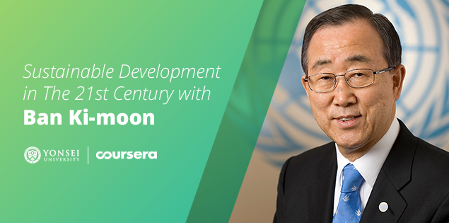 Sustainable Development in the 21st Century with Ban Ki-moon