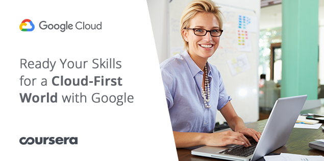 Ready Your Skills for a Cloud-First World With Google