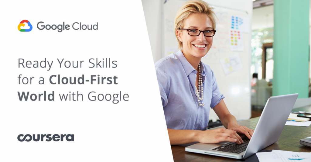 Ready Your Skills for a Cloud-First World With Google ...