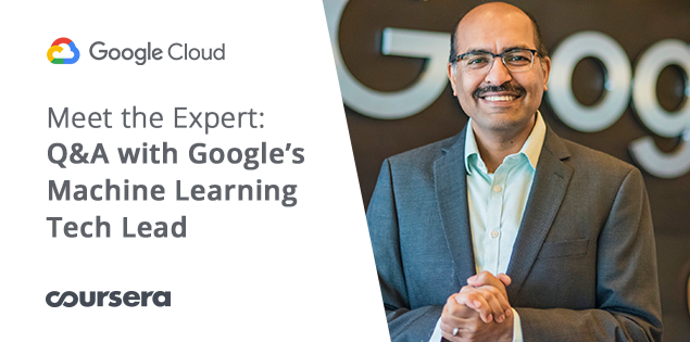 Meet the Expert: Q&A with Google's Machine Learning Tech Lead