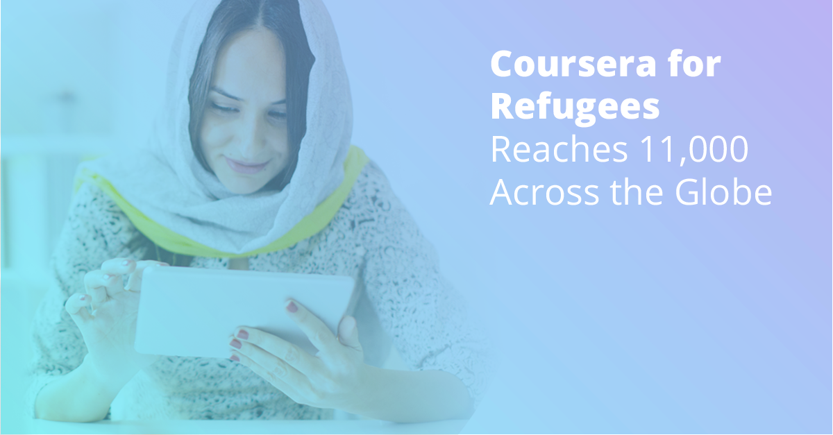 Coursera for Refugees Reaches 11,000 Learners Globally