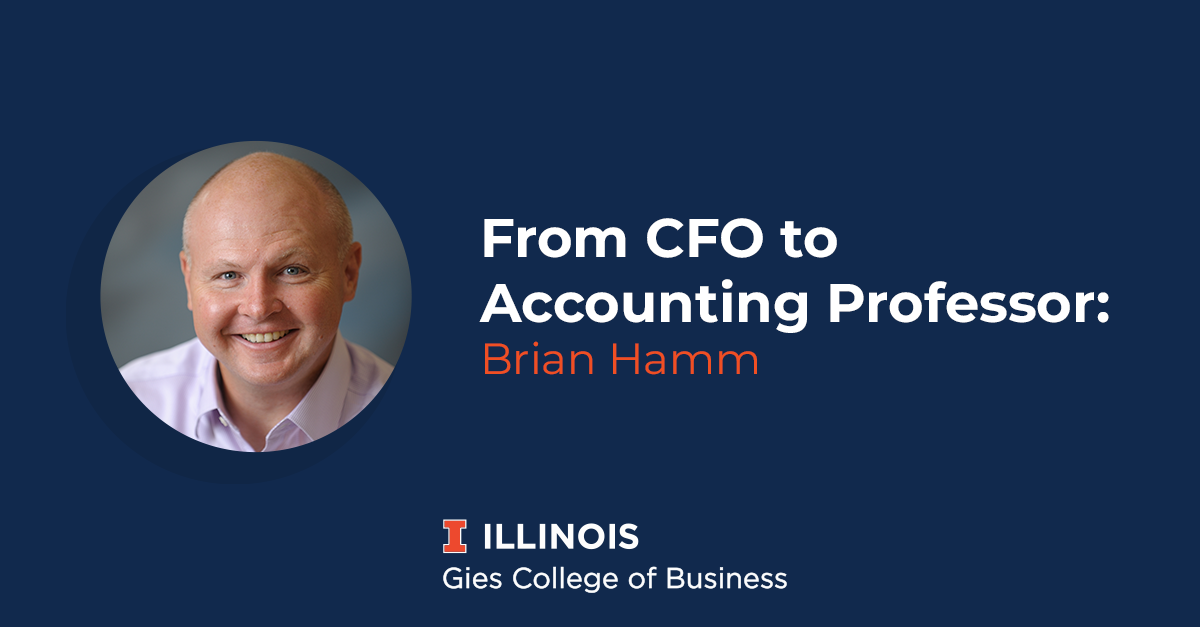 CFO to Accounting Professor, Brian Hamm is Set to Guide the Next Generation of Business Leaders