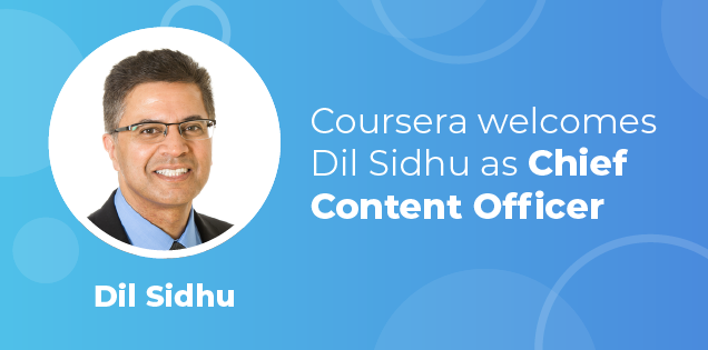 Coursera Welcomes Dil Sidhu as Chief Content Officer