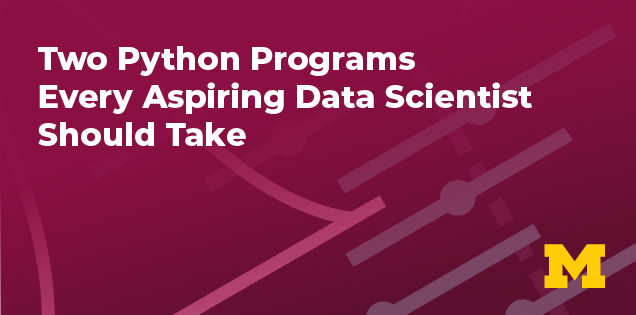 Unlock the Power of Data with Python: University of Michigan Offers New Programming Specializations on Coursera
