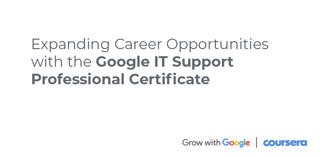 Expanding Career Opportunities with the Google IT Support