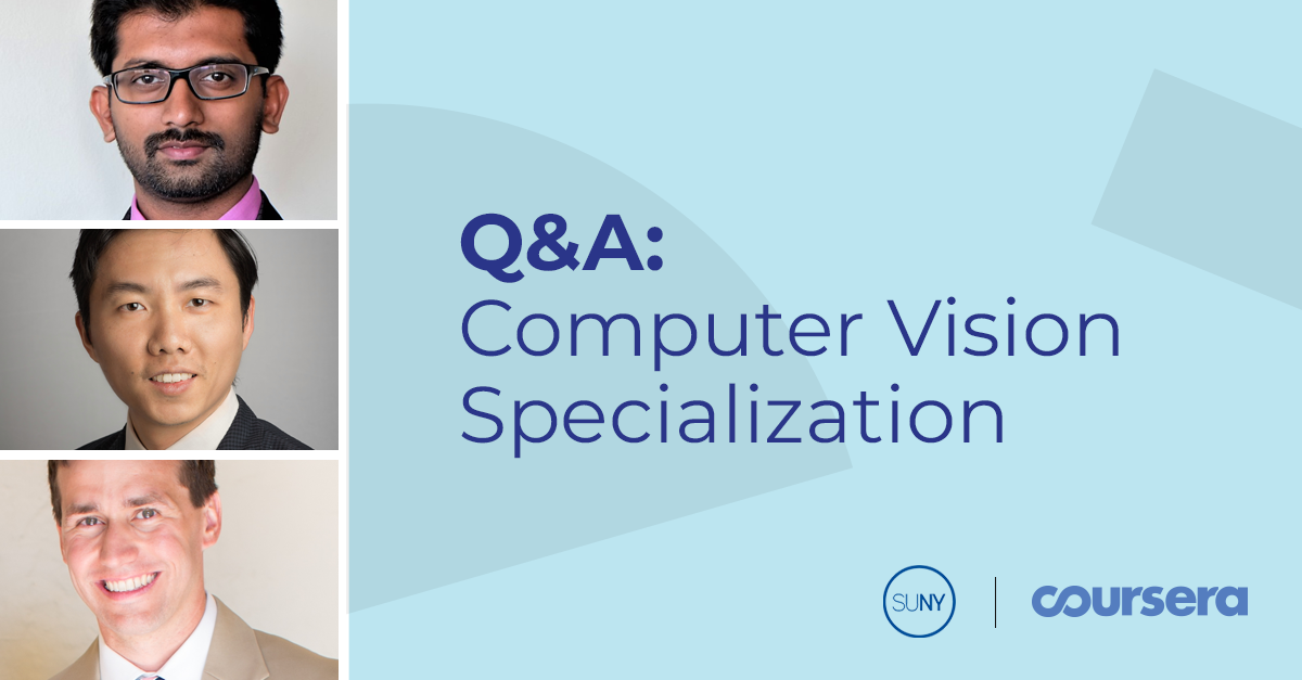 Computer Vision Specialization Q&A with SUNY Buffalo and MathWorks