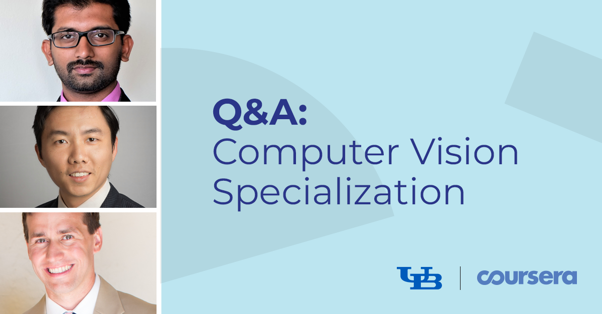Computer Vision Specialization Q&A with the University at Buffalo and MathWorks