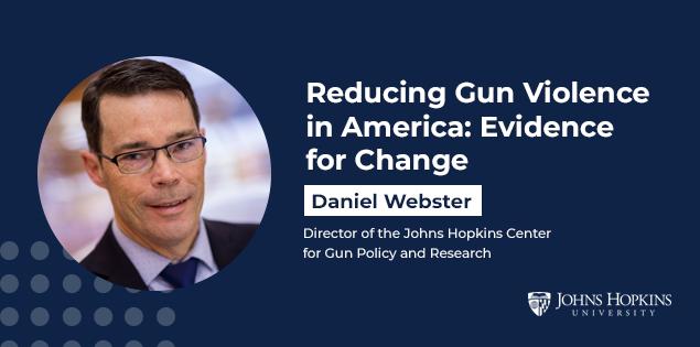 Johns Hopkins University's New Gun Violence Prevention Course