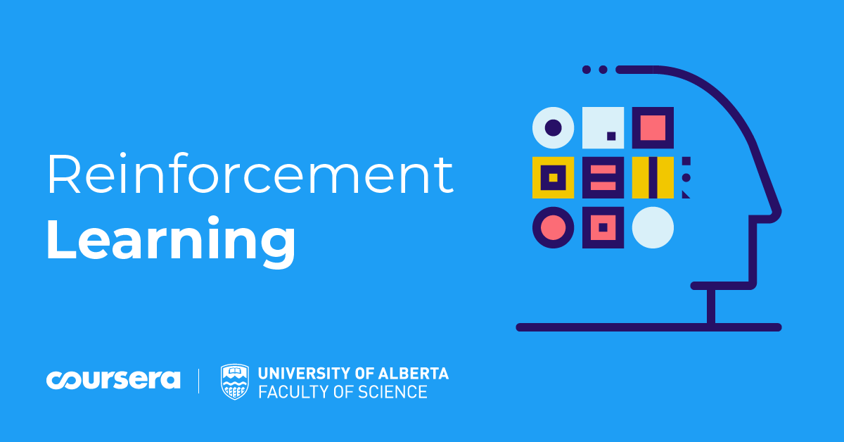 University of Alberta partners with Coursera to teach the foundations of Reinforcement Learning with new Specialization