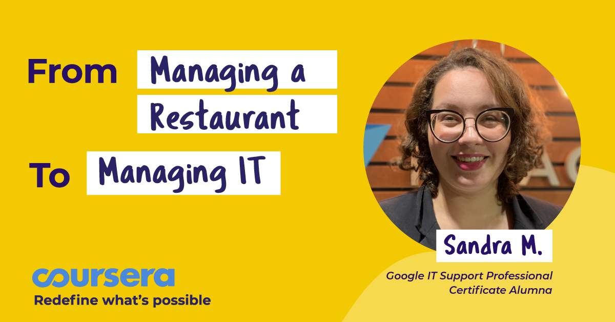 How Sandra went from managing a restaurant to managing IT