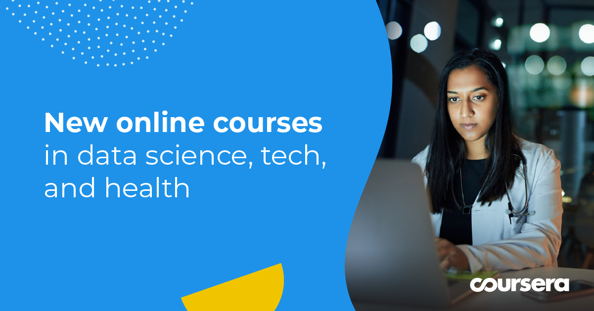 Latest online courses in data science, tech, and health in 2020