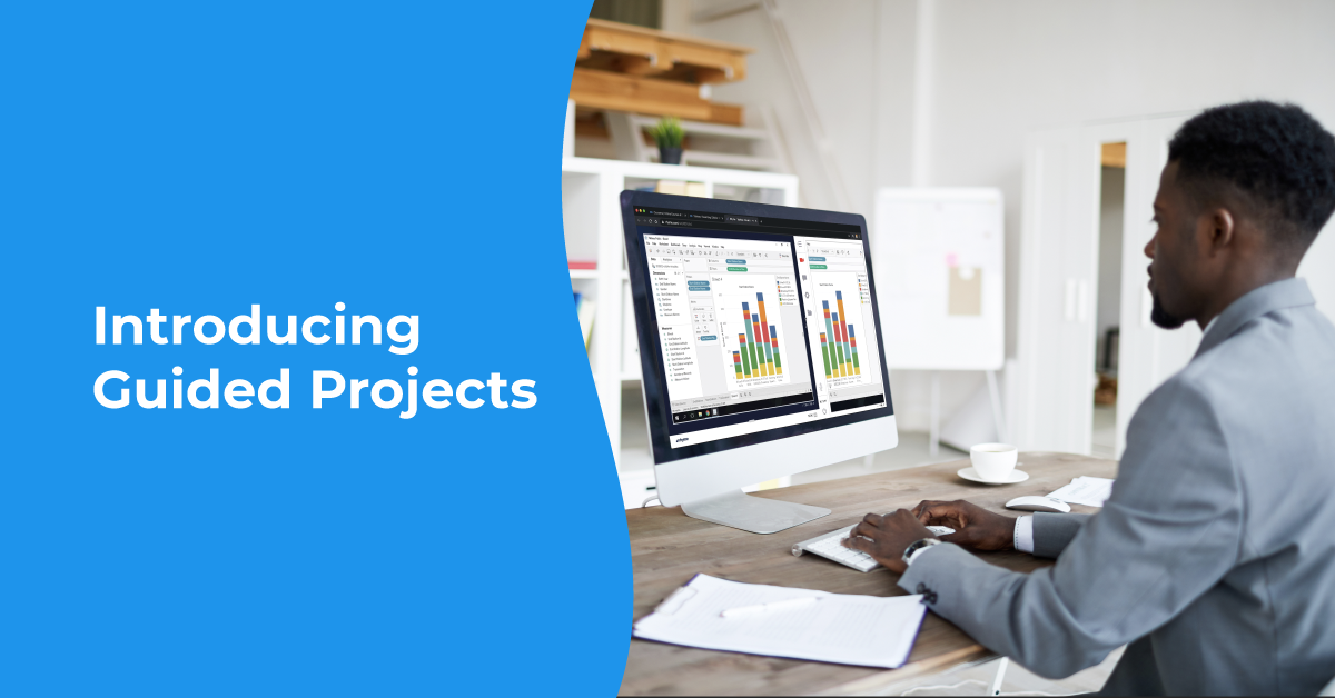 Announcing Guided Projects: Gain Job-Relevant Skills with Short, Hands-On Learning Experiences