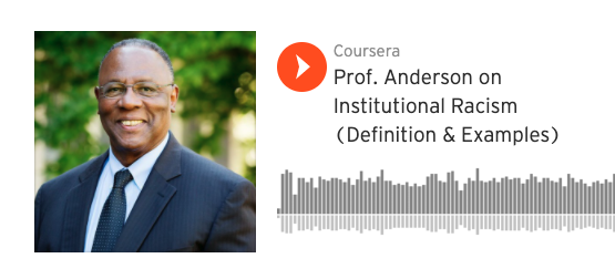 Prof. Anderson on Institutional Racism (Definition & Examples)