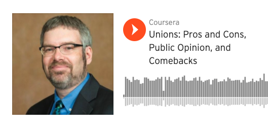 Unions: Pros and Cons, Public Opinion, and Comebacks