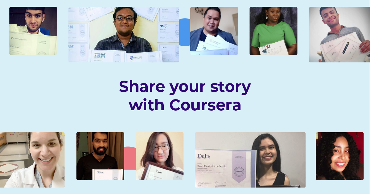 Share your learning story with Coursera