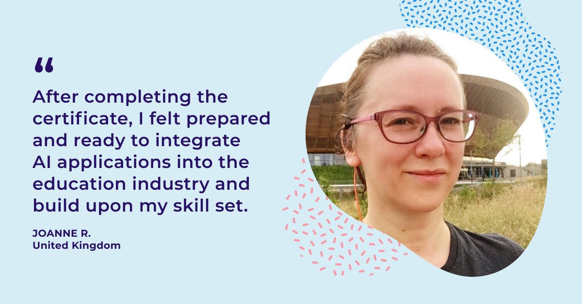 Discover how Joanne applies her learning from the IBM Applied AI Professional Certificate with her clients in the online education industry
